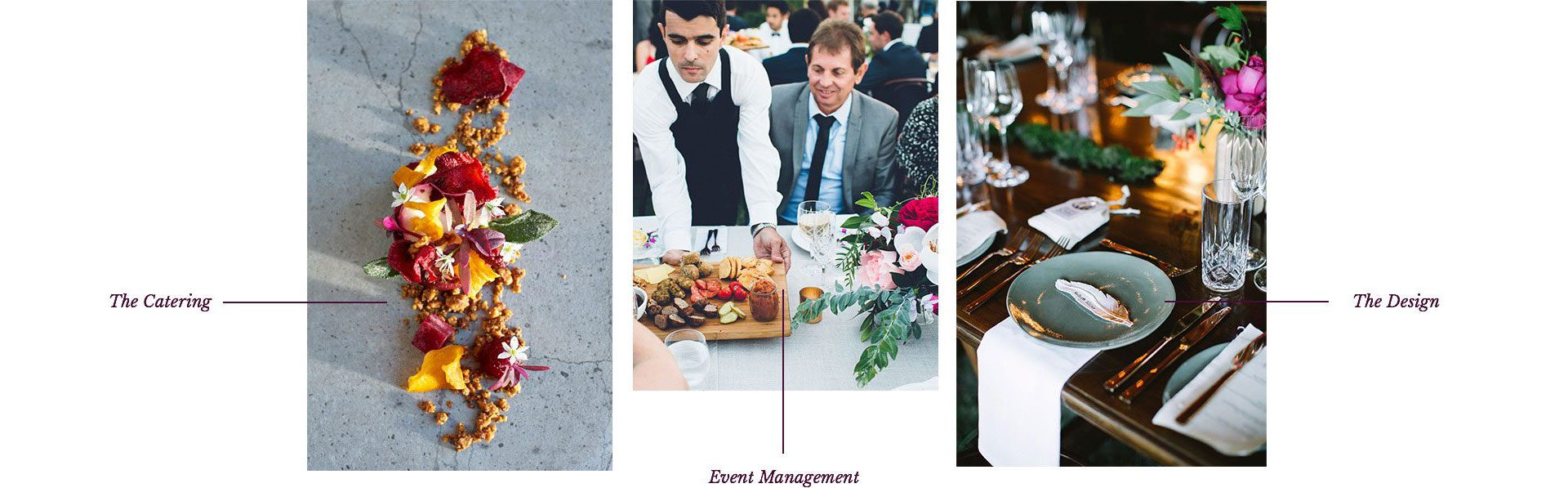 Event process from catering to the design.